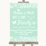 Green Burlap & Lace Choose A Seat We Are All Family Customised Wedding Sign