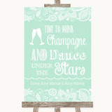 Green Burlap & Lace Drink Champagne Dance Stars Customised Wedding Sign