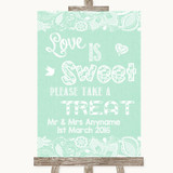 Green Burlap & Lace Love Is Sweet Take A Treat Candy Buffet Wedding Sign