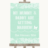 Green Burlap & Lace Mummy Daddy Getting Married Customised Wedding Sign