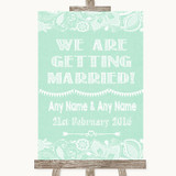 Green Burlap & Lace We Are Getting Married Customised Wedding Sign