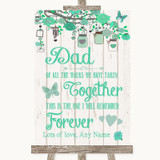 Green Rustic Wood Dad Walk Down The Aisle Customised Wedding Sign