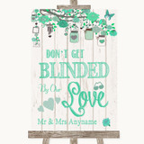 Green Rustic Wood Don't Be Blinded Sunglasses Customised Wedding Sign