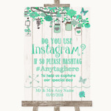 Green Rustic Wood Instagram Photo Sharing Customised Wedding Sign