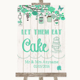 Green Rustic Wood Let Them Eat Cake Customised Wedding Sign