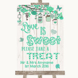 Green Rustic Wood Love Is Sweet Take A Treat Candy Buffet Wedding Sign