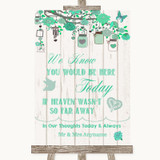 Green Rustic Wood Loved Ones In Heaven Customised Wedding Sign