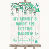 Green Rustic Wood Mummy Daddy Getting Married Customised Wedding Sign