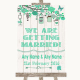 Green Rustic Wood We Are Getting Married Customised Wedding Sign