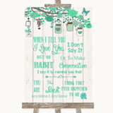 Green Rustic Wood When I Tell You I Love You Customised Wedding Sign