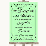Green Dad Walk Down The Aisle Customised Wedding Sign