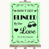 Green Don't Be Blinded Sunglasses Customised Wedding Sign
