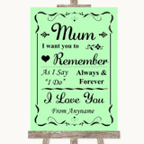 Green I Love You Message For Mum Customised Wedding Sign