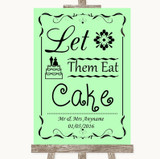 Green Let Them Eat Cake Customised Wedding Sign