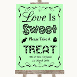 Green Love Is Sweet Take A Treat Candy Buffet Customised Wedding Sign