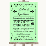 Green Pick A Prop Photobooth Customised Wedding Sign
