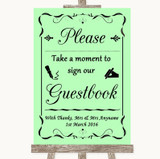 Green Take A Moment To Sign Our Guest Book Customised Wedding Sign