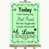 Green Today I Marry My Best Friend Customised Wedding Sign