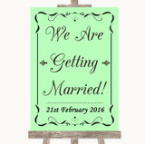 Green We Are Getting Married Customised Wedding Sign