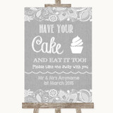 Grey Burlap & Lace Have Your Cake & Eat It Too Customised Wedding Sign