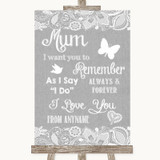 Grey Burlap & Lace I Love You Message For Mum Customised Wedding Sign