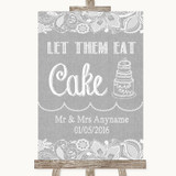 Grey Burlap & Lace Let Them Eat Cake Customised Wedding Sign