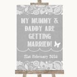 Grey Burlap & Lace Mummy Daddy Getting Married Customised Wedding Sign