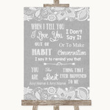 Grey Burlap & Lace When I Tell You I Love You Customised Wedding Sign