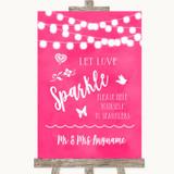 Hot Fuchsia Pink Lights Let Love Sparkle Sparkler Send Off Wedding Sign