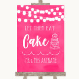 Hot Fuchsia Pink Watercolour Lights Let Them Eat Cake Customised Wedding Sign