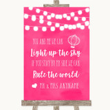 Hot Fuchsia Pink Watercolour Lights Light Up The Sky Rule The World Wedding Sign