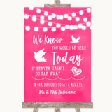 Hot Fuchsia Pink Watercolour Lights Loved Ones In Heaven Wedding Sign