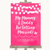 Hot Fuchsia Pink Watercolour Lights Mummy Daddy Getting Married Wedding Sign