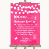 Hot Fuchsia Pink Watercolour Lights No Phone Camera Unplugged Wedding Sign