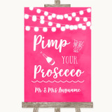 Hot Fuchsia Pink Watercolour Lights Pimp Your Prosecco Customised Wedding Sign