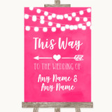 Hot Fuchsia Pink Watercolour Lights This Way Arrow Left Wedding Sign