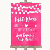 Hot Fuchsia Pink Watercolour Lights This Way Arrow Right Wedding Sign