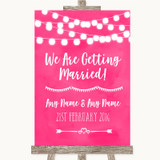 Hot Fuchsia Pink Watercolour Lights We Are Getting Married Wedding Sign