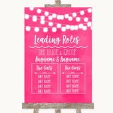 Hot Fuchsia Pink Watercolour Lights Who's Who Leading Roles Wedding Sign