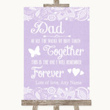 Lilac Burlap & Lace Dad Walk Down The Aisle Customised Wedding Sign
