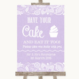 Lilac Burlap & Lace Have Your Cake & Eat It Too Customised Wedding Sign