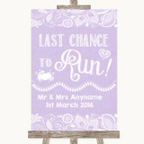 Lilac Burlap & Lace Last Chance To Run Customised Wedding Sign