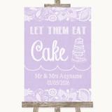 Lilac Burlap & Lace Let Them Eat Cake Customised Wedding Sign