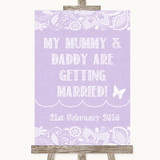 Lilac Burlap & Lace Mummy Daddy Getting Married Customised Wedding Sign