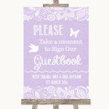 Lilac Burlap & Lace Take A Moment To Sign Our Guest Book Wedding Sign