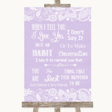 Lilac Burlap & Lace When I Tell You I Love You Customised Wedding Sign
