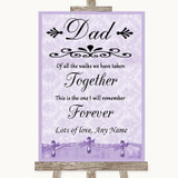 Lilac Shabby Chic Dad Walk Down The Aisle Customised Wedding Sign