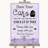 Lilac Shabby Chic Have Your Cake & Eat It Too Customised Wedding Sign