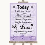 Lilac Shabby Chic Today I Marry My Best Friend Customised Wedding Sign