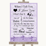 Lilac Shabby Chic When I Tell You I Love You Customised Wedding Sign